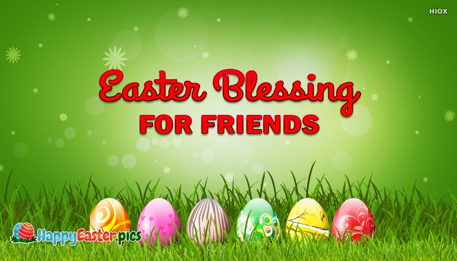 Easter Blessing for Friends - Happy Easter Images for Friends