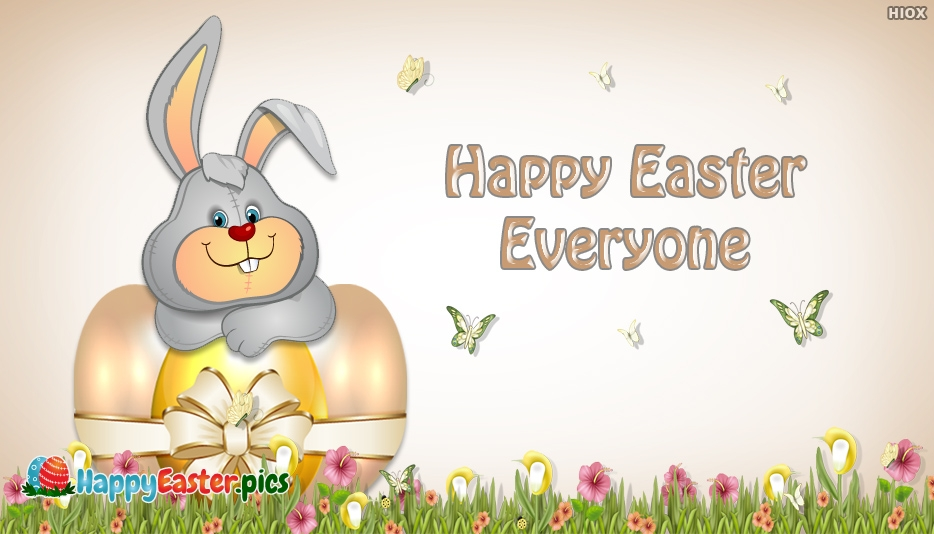 Happy Easter Everyone - Happy Easter Images for Everyone