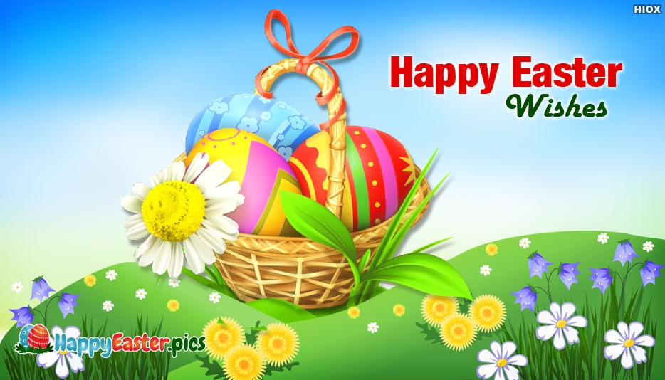 Happy Easter Wishes - Happy Easter Greetings