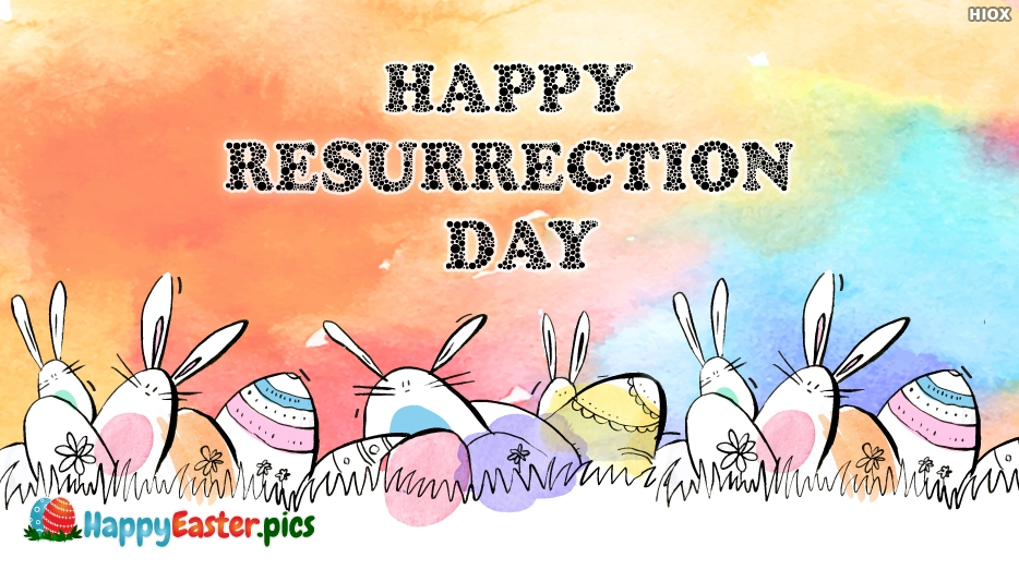 Happy Resurrection Day - Happy Easter Greetings