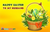 Happy Easter To My Husband Image