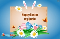 Happy Easter To My Uncle